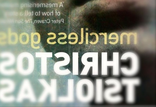 MERCILESS GODS C Tsiolkas 2014